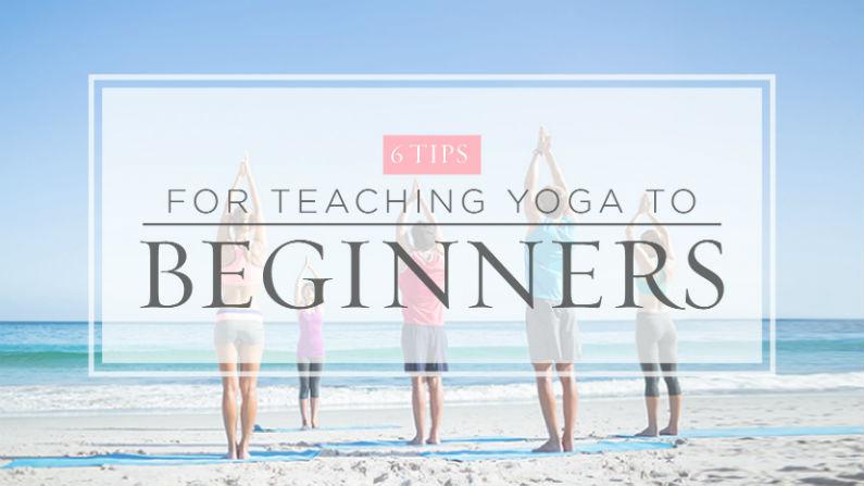 6 Tips For Teaching Yoga To Beginners | Yoga International