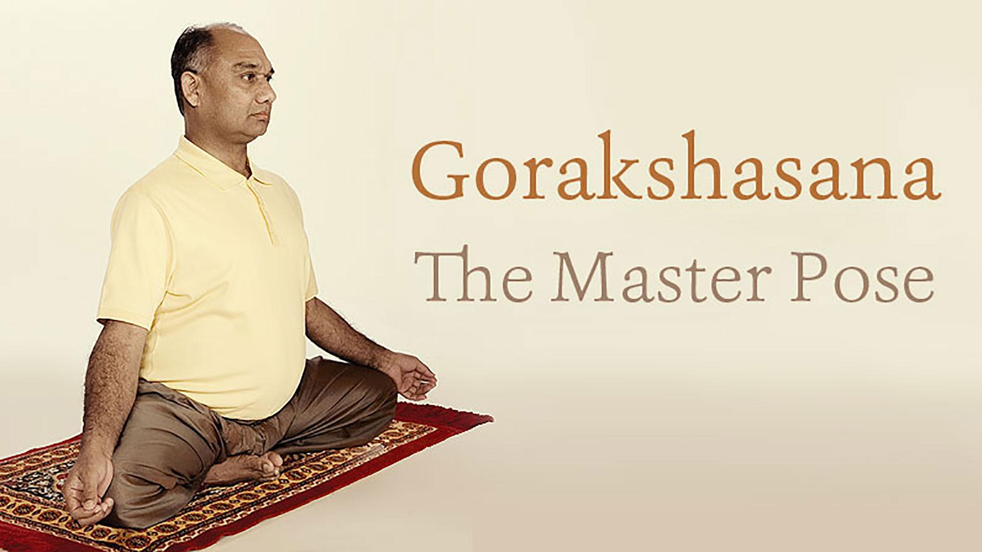 Gorakshasana Master Pose Of Tantric Yogis