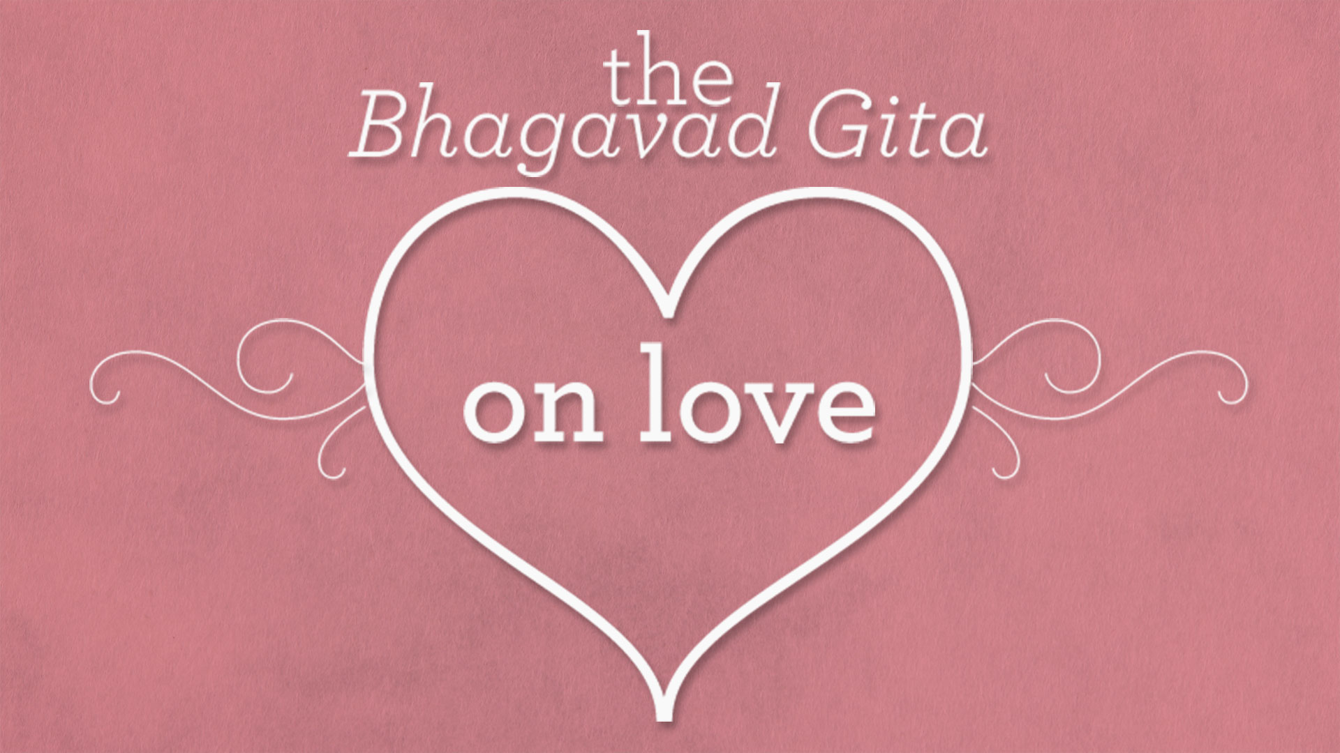 The Bhagavad Gita On Love Yoga International