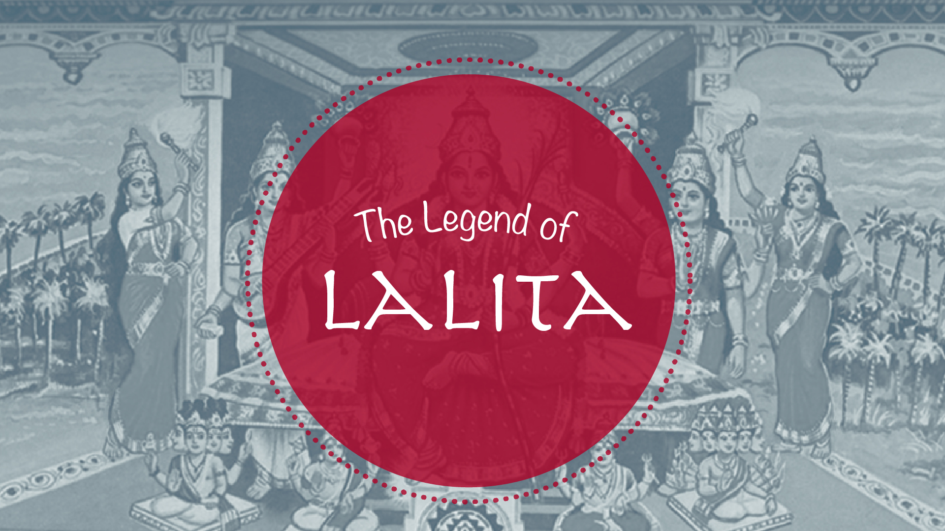 The Legend of Lalita | Yoga International