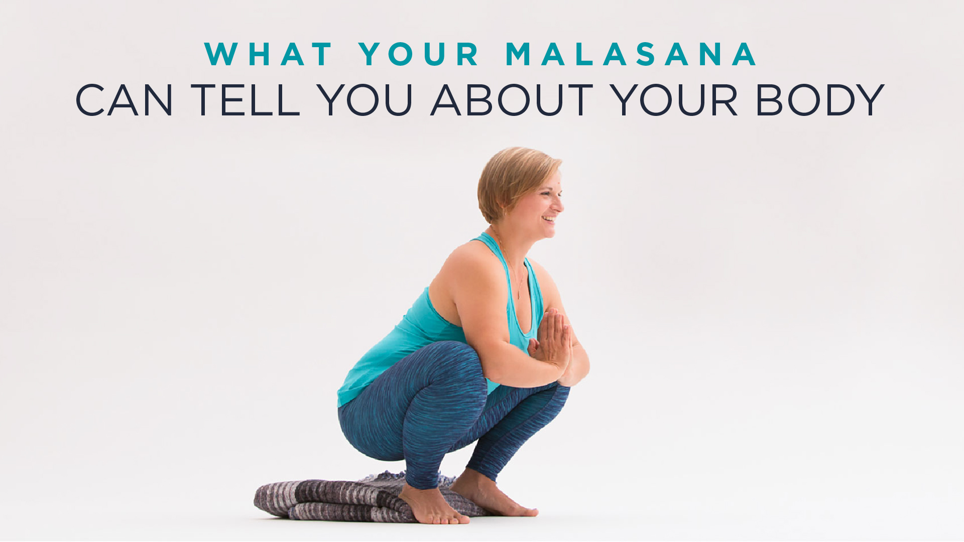 What Your Malasana (Squat) Can Tell You About Your Body