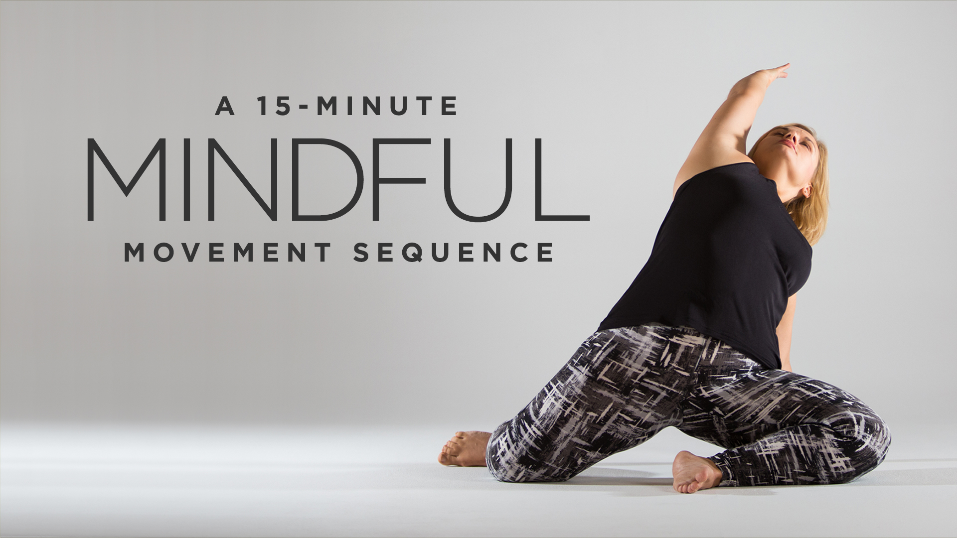 A 15-Minute Mindful Movement Sequence