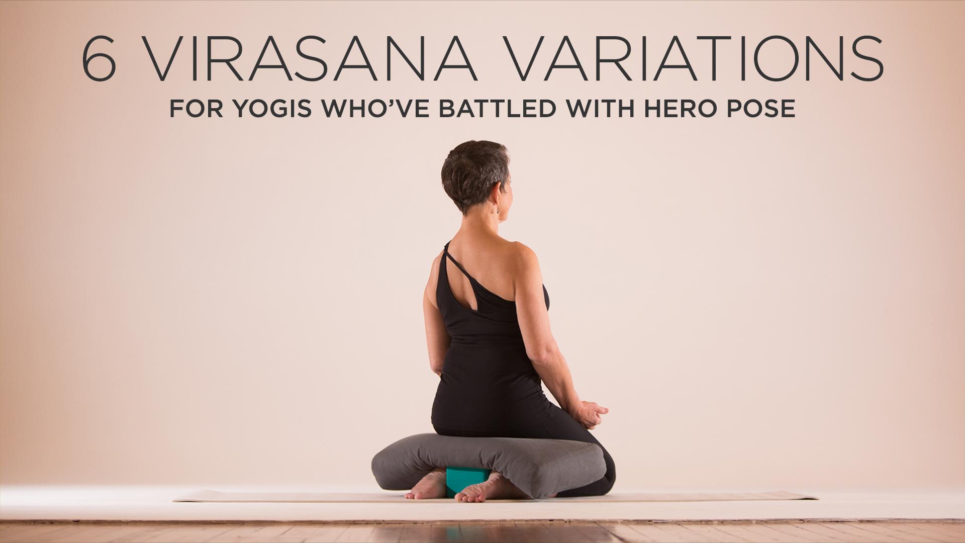 6 Virasana Variations for Yogis Who've Battled With Hero Pose