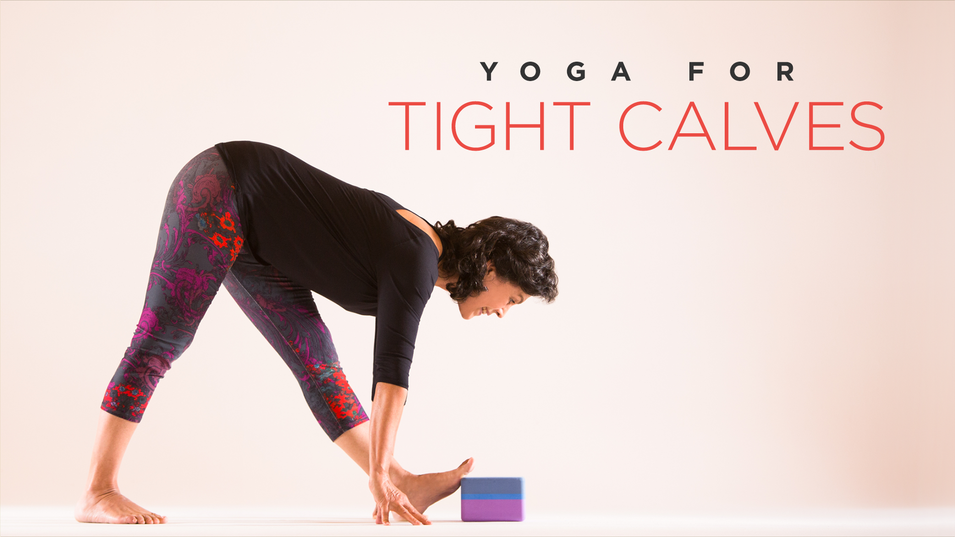 Yoga for Tight Calves ...