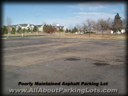 an asphalt parking lot that was not maintained properly