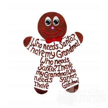 Who Needs Santa Gingerbread Embroidery Design