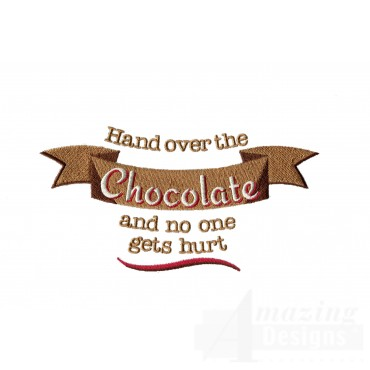 Hand Over The Chocolate Embroidery Designs
