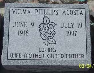 ACOSTA, VELMA PHILLIPS - Apache County, Arizona | VELMA PHILLIPS ACOSTA - Arizona Gravestone Photos