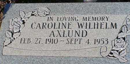WILHELM AXLUND, CAROLINE - Apache County, Arizona | CAROLINE WILHELM AXLUND - Arizona Gravestone Photos