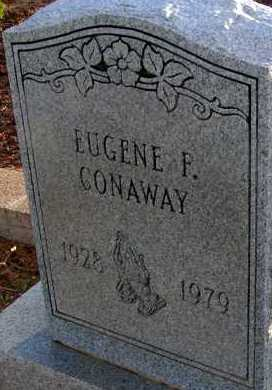 CONAWAY, EUGENE F. - Apache County, Arizona | EUGENE F. CONAWAY - Arizona Gravestone Photos
