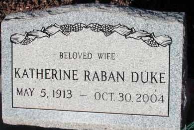 RABAN DUKE, KATHERINE - Apache County, Arizona | KATHERINE RABAN DUKE - Arizona Gravestone Photos