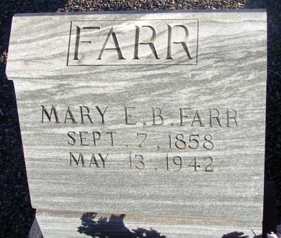 FARR, MARY E.B. - Apache County, Arizona | MARY E.B. FARR - Arizona Gravestone Photos
