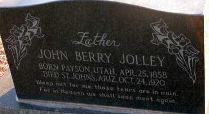 JOLLEY, JOHN BERRY - Apache County, Arizona | JOHN BERRY JOLLEY - Arizona Gravestone Photos