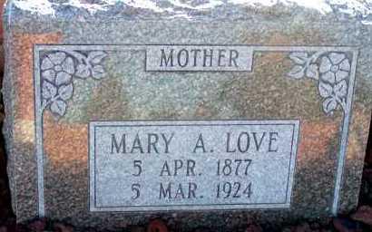 LOVE, MARY A. - Apache County, Arizona | MARY A. LOVE - Arizona Gravestone Photos