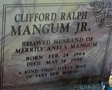 MANGUM, CLIFFORD RALPH, JR. - Apache County, Arizona   CLIFFORD RALPH, JR. MANGUM - Arizona Gravestone Photos