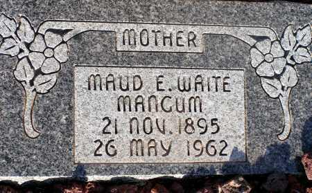 WAITE MANGUM, MAUD E. - Apache County, Arizona | MAUD E. WAITE MANGUM - Arizona Gravestone Photos