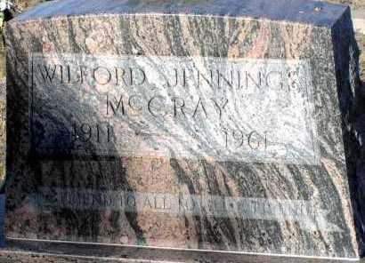 MCCRAY, WILFORD JENNINGS - Apache County, Arizona | WILFORD JENNINGS MCCRAY - Arizona Gravestone Photos