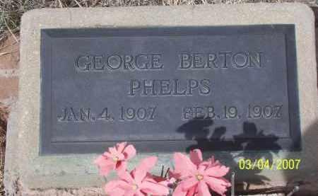 PHELPS, GEORGE BERTON - Apache County, Arizona   GEORGE BERTON PHELPS - Arizona Gravestone Photos