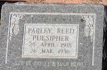 PULSIPHER, PARLEY REED - Apache County, Arizona | PARLEY REED PULSIPHER - Arizona Gravestone Photos