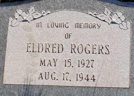 ROGERS, ELDRED - Apache County, Arizona | ELDRED ROGERS - Arizona Gravestone Photos