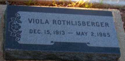 ROTHLISBERGER, VIOLA - Apache County, Arizona | VIOLA ROTHLISBERGER - Arizona Gravestone Photos