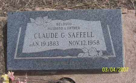 SAFFELL, CLAUDE G. - Apache County, Arizona | CLAUDE G. SAFFELL - Arizona Gravestone Photos
