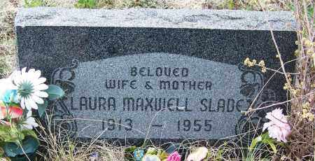 MAXWELL SLADE, LAURA - Apache County, Arizona | LAURA MAXWELL SLADE - Arizona Gravestone Photos