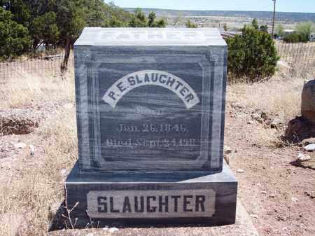 SLAUGHTER, PETER E - Apache County, Arizona | PETER E SLAUGHTER - Arizona Gravestone Photos