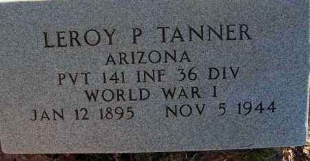 TANNER, LEROY P - Apache County, Arizona | LEROY P TANNER - Arizona Gravestone Photos