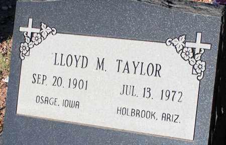 TAYLOR, LLOYD M. - Apache County, Arizona | LLOYD M. TAYLOR - Arizona Gravestone Photos