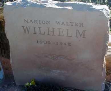 WILHELM, MARION WALTER - Apache County, Arizona | MARION WALTER WILHELM - Arizona Gravestone Photos