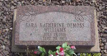 DEMOSS WILLIAMS, SARA KATHERINE - Apache County, Arizona | SARA KATHERINE DEMOSS WILLIAMS - Arizona Gravestone Photos