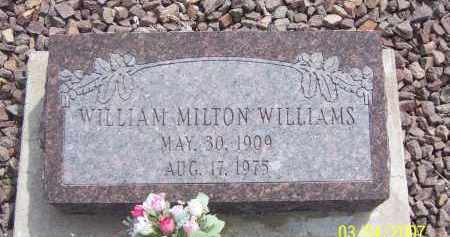WILLIAMS, WILLIAM MILTON - Apache County, Arizona   WILLIAM MILTON WILLIAMS - Arizona Gravestone Photos