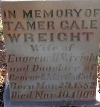 GALE WREIGHT, TAMER - Apache County, Arizona | TAMER GALE WREIGHT - Arizona Gravestone Photos