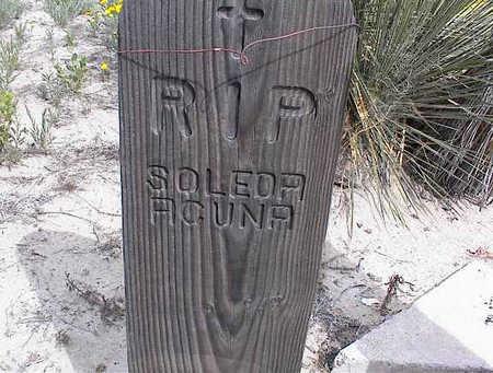 ACUNA, SOLEDA - Cochise County, Arizona | SOLEDA ACUNA - Arizona Gravestone Photos