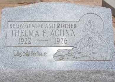 ACUNA, THELMA F. - Cochise County, Arizona | THELMA F. ACUNA - Arizona Gravestone Photos