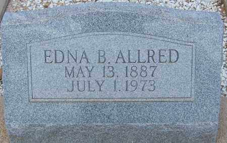 ALLRED, EDNA B. - Cochise County, Arizona | EDNA B. ALLRED - Arizona Gravestone Photos