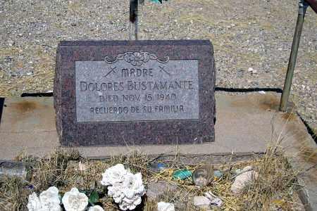 BUSTAMANTE, DOLORES - Cochise County, Arizona | DOLORES BUSTAMANTE - Arizona Gravestone Photos