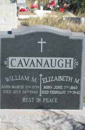 CAVANAUGH, WILLIAM M - Cochise County, Arizona | WILLIAM M CAVANAUGH - Arizona Gravestone Photos