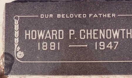 CHENOWTH, HOWARD P - Cochise County, Arizona   HOWARD P CHENOWTH - Arizona Gravestone Photos