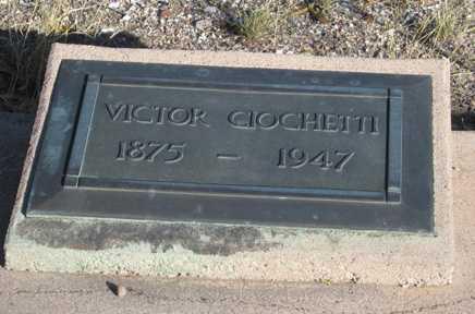 CIOCHETTI, VICTOR - Cochise County, Arizona | VICTOR CIOCHETTI - Arizona Gravestone Photos