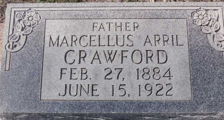CRAWFORD, MARCELLUS APRIL - Cochise County, Arizona | MARCELLUS APRIL CRAWFORD - Arizona Gravestone Photos