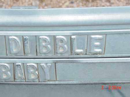 DIBBLE, BABY - Cochise County, Arizona | BABY DIBBLE - Arizona Gravestone Photos