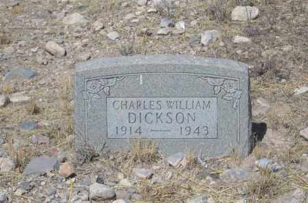 DICKSON, CHARLES WILLIAM - Cochise County, Arizona | CHARLES WILLIAM DICKSON - Arizona Gravestone Photos