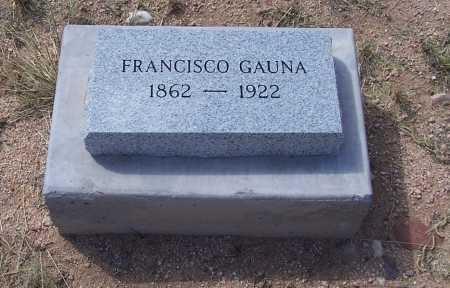 GAUNA, FRANCISCO - Cochise County, Arizona   FRANCISCO GAUNA - Arizona Gravestone Photos