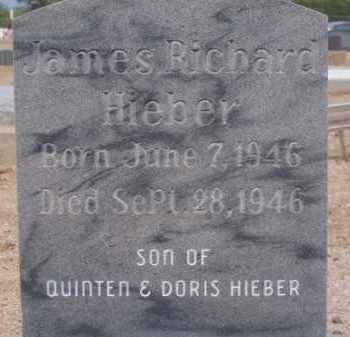 HIEBER, JAMES RICHARD - Cochise County, Arizona | JAMES RICHARD HIEBER - Arizona Gravestone Photos