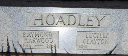 HOADLEY, RAYMOND HARWOOD - Cochise County, Arizona | RAYMOND HARWOOD HOADLEY - Arizona Gravestone Photos