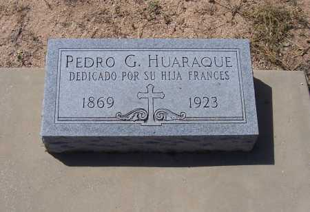HUARAQUE, PEDRO G. - Cochise County, Arizona | PEDRO G. HUARAQUE - Arizona Gravestone Photos
