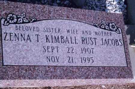 JACOBS, ZENNA T. KIMBALL RUST - Cochise County, Arizona | ZENNA T. KIMBALL RUST JACOBS - Arizona Gravestone Photos