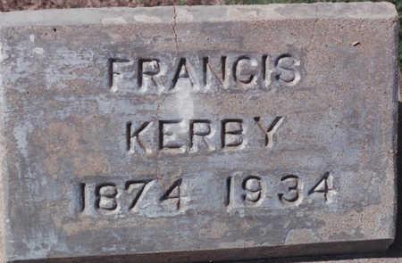 KERBY, FRANCIS - Cochise County, Arizona | FRANCIS KERBY - Arizona Gravestone Photos